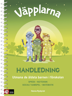 Väpplarna Handledning : Utmana de äldsta barnen i förskolan