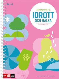 Lärarens guide till Idrott och hälsa åk 1-3