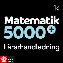 Matematik 5000+ Kurs 1c Lärarhandledning Webb