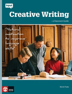 Input Creative Writing - A Classroom Guide