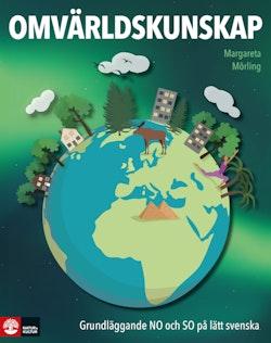 Omvärldskunskap - Grundläggande NO och SO på lätt svenska