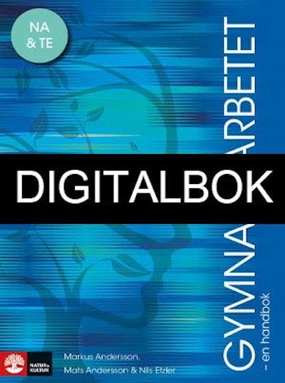Gymnasiearbetet - en handbok Digital : För naturvetenskapsprogrammet och te