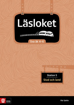 Läsloket åk 4-6 Station 5 Stad och land