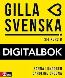 Gilla svenska B Elevbok Digital
