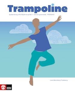 Trampoline franska : Språkträning inför Moderna språk 3 - ord och grammatik