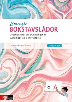 Lärare gör Bokstavslådor : Organisera för ett grundläggande systematiskt bo