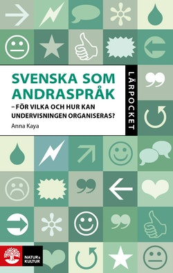 Lärpocket Svenska som andraspråk : - För vilka elever och hur ska undervisn