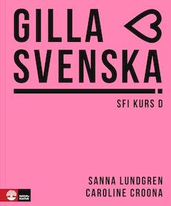 Gilla svenska D Lärarhandledning Webb