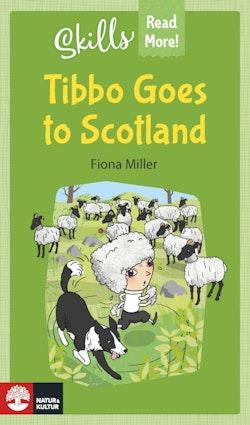Skills Read More! Tibbo Goes to Scotland
