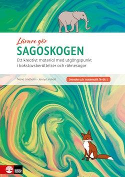 Lärare Gör Sagoskogen andra upplagan : Ett kreativt material med utgångspun