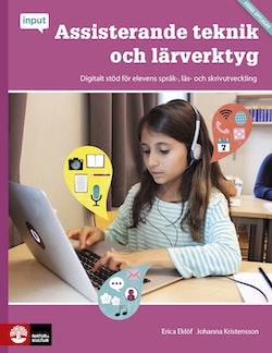 Input/Assisterande teknik och lärverktyg : Digitalt stöd för elevens språk-