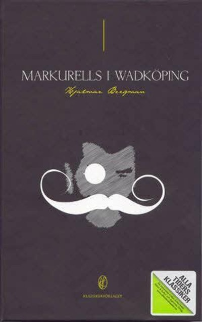Alla Ti Kl / Markurells i Wadköping