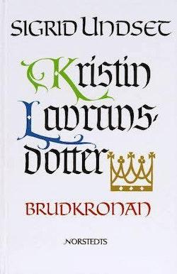 Alla Ti Kl/Kristin Lavransdotter - Brudkronan