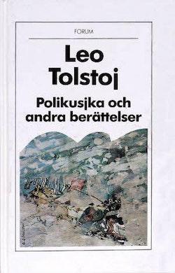 Alla Ti Kl/Polikusjka och andra berättelser