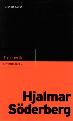 Entimmesboken Söderberg, Hjalmar / Tre noveller