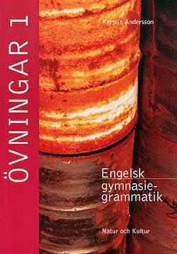 Engelsk gymnasiegrammatik Övningar 1 (med facit)