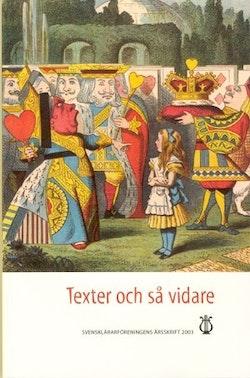 Texter och så vidare : det vidgade textbegreppet i svensk skola och förskola