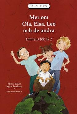 Läs med oss. År 2, Mer om Ola, Elsa, Leo. Lärarens bok