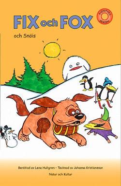 Fix och Fox och Snöis. Arbetshäfte