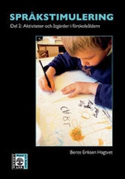 Språkstimulering. D. 2, Aktiviteter och åtgärder i förskoleåldern