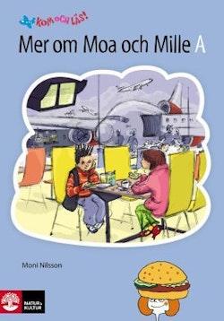 Kom och läs! 2 Mer om Moa och Mille, A