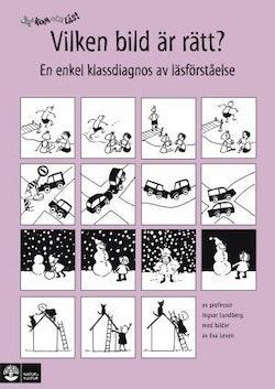 Kom och läs! Vilken bild är rätt? : en enkel klassdiagnos av läsförståelse