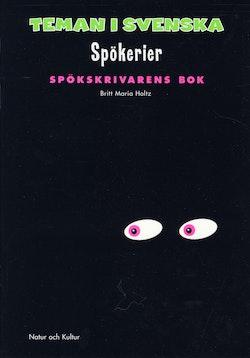 Teman i svenska. Spökerier. Spökskrivarens bok