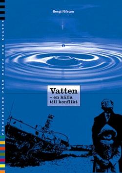 Vatten - en källa till konflikt Fördjupningsbok