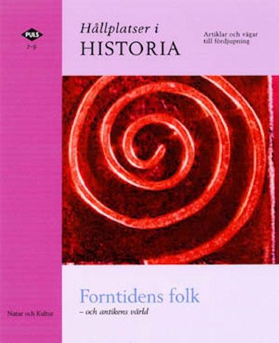 PULS 7-9 Hållplatser i historia Forntidens folk och antikens värld