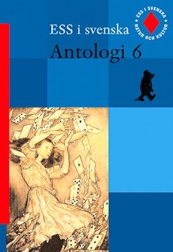 ESS i svenska 6 Antologi 6 (reviderad upplaga)