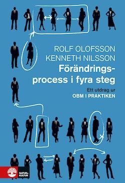 Förändringsprocess i fyra steg : Utdrag ur OBM i praktiken