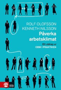 Påverka arbetsklimat : Utdrag ur OBM i praktiken