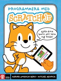 Programmera med Scratch jr : hjälp dina barn att lära sig koda!