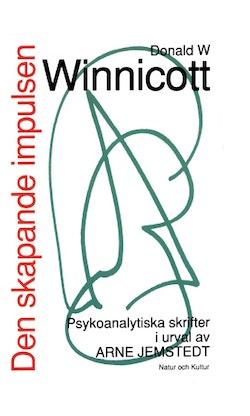 Den skapande impulsen POD : psykonalytiska skrifter i urval av Arne Jemsted