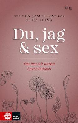 Du, jag och sex : Om lust och närhet i parrelationer