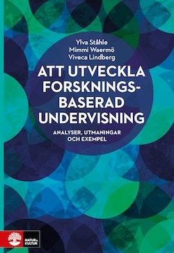Att utveckla forskningsbaserad undervisning : Analyser, utmaningar och exempel
