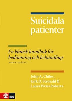 Suicidala patienter : en klinisk handbok för bedömning och behandling