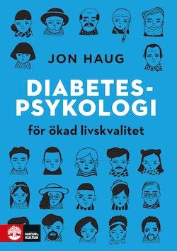 Diabetespsykologi : för ökad livskvalitet