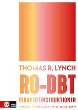 RO-DBT terapeutinstruktioner : radikalt öppen dialektisk beteendeterapi