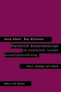 Dialektisk beteendeterapi : Häftad utgåva av originalutgåva från 2002