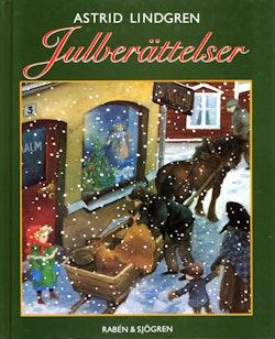 Julberättelser : En samlingsvolym