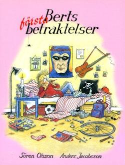 Berts första betraktelser : Januari-April