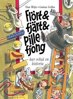 Flört & fjärt & pillefjong - har också en historia
