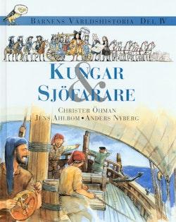 Barnens världshistoria. D. 4 : Kungar & sjöfarare