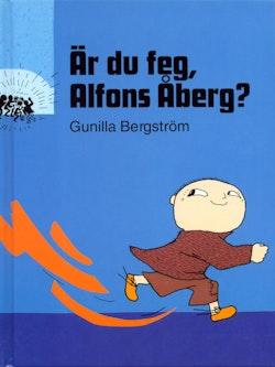 Är du feg, Alfons Åberg?