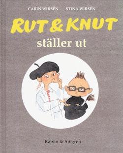 Rut & Knut ställer ut