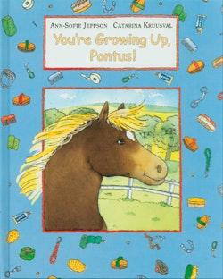 You're growing up, Pontus!