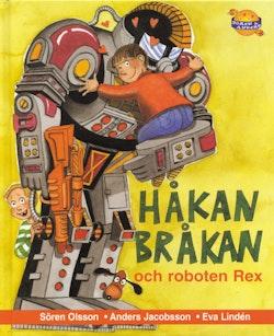 Håkan Bråkan och roboten Rex