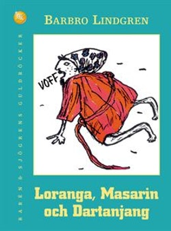 Loranga, Masarin och Dartanjang