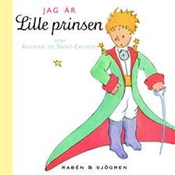 Jag är lille prinsen : Je suis le petit prince